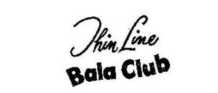 THIN LINE BALA CLUB