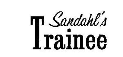 SANDAHL'S TRAINEE