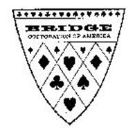 BRIDGE CORPORATION OF AMERICA