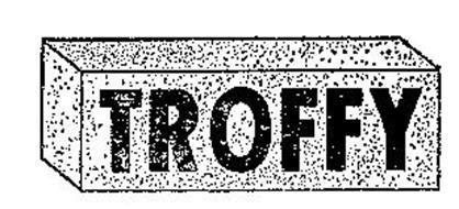 TROFFY