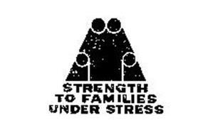 STRENGTH TO FAMILIES UNDER STRESS
