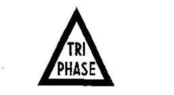 TRI PHASE