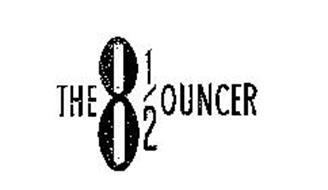 THE 8 1/2 OUNCER