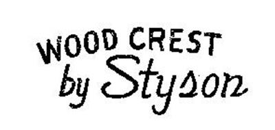 WOOD CREST BY STYSON