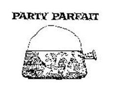 PARTY PARFAIT