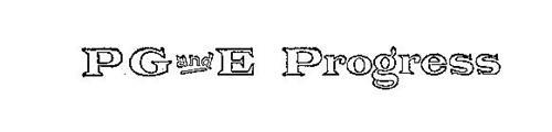 PG AND E PROGRESS