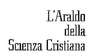 L'ARALDO DELLA SCIENZA CHRISTIANA
