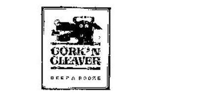 CORK'N CLEAVER BEEF & BOOZE
