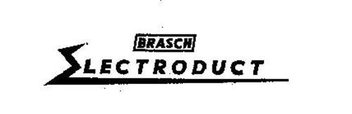 BRASCH ELECTRODUCT