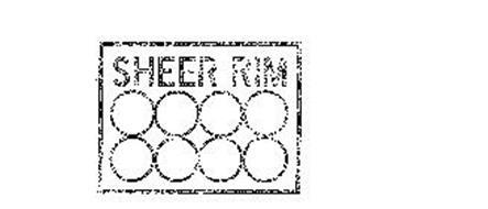 SHEER RIM