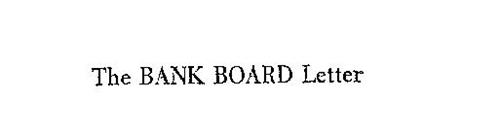 THE BANK BOARD LETTER