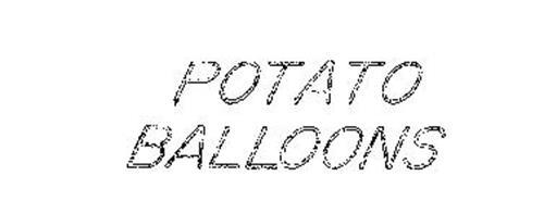 POTATO BALLOONS