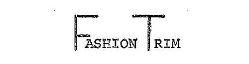 FASHION TRIM