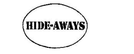 HIDE-AWAYS