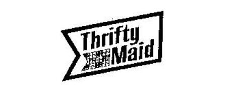 THRIFTY MAID