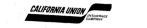 CALIFORNIA UNION INSURANCE COMPANY