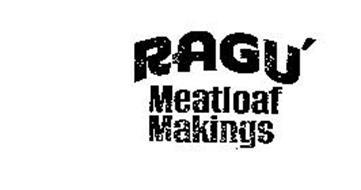 RAGU' MEATLOAF MAKINGS