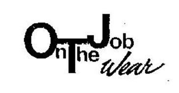 ON THE JOB WEAR