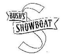 S BUSH'S SHOWBOAT