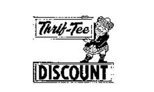 THRIF-TEE DISCOUNT