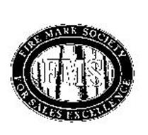 FMS FIRE MARK SOCIETY FOR SALES EXCELLENCE