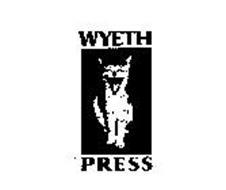 WYETH PRESS