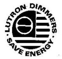 LUTRON DIMMERS SAVE ENERGY