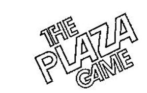 THE PLAZA GAME
