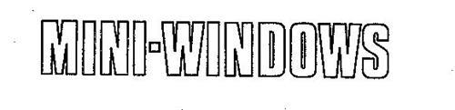 MINI-WINDOWS