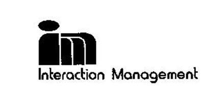 INTERACTION MANAGEMENT IM