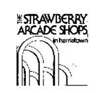 THE STRAWBERRY ARCADE SHOPS IN HARRISTOWN