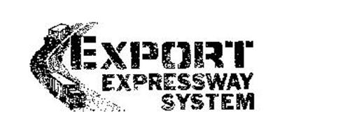 EXPORT EXPRESSWAY SYSTEM
