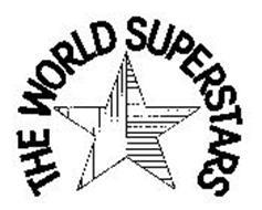 THE WORLD SUPERSTARS