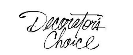DECORATOR'S CHOICE