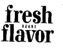 FRESH BRAND FLAVOR