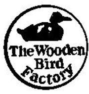 THE WOODEN BIRD FACTOR