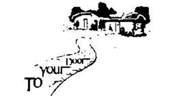 TO YOUR DOOR