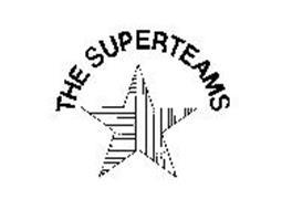THE SUPERTEAMS