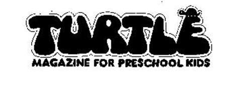 TURTLE MAGAZINE FOR PRESCHOOL KIDS