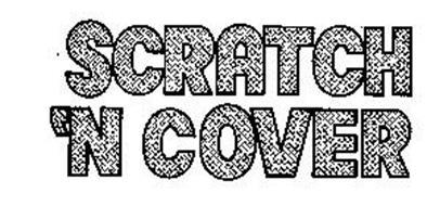 SCRATCH 'N COVER
