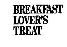 BREAKFAST LOVER'S TREAT