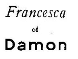 FRANCESCA OF DAMON
