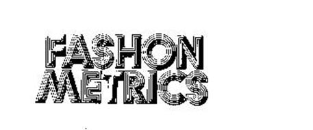 FASHON METRICS