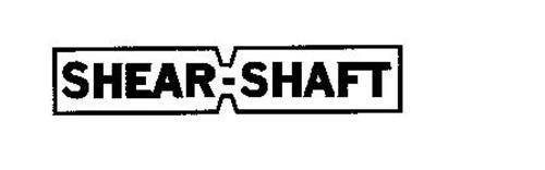 SHEAR-SHAFT