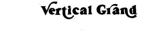 VERTICAL GRAND