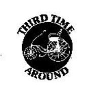 THIRD TIME AROUND