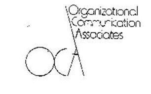 OCA ORGANIZATIONAL COMMUNICATION ASSOCIATES
