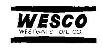 WESCO WESTGATE OIL CO.