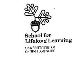 SCHOOL FOR LIFELONG LEARNING UNIVERSITY SYSTEM OF NEW HAMPSHIRE