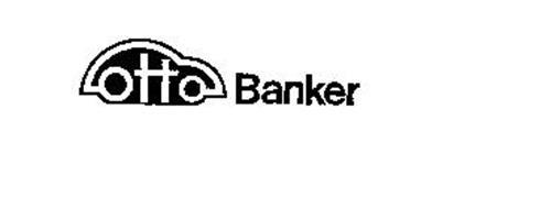 OTTO BANKER